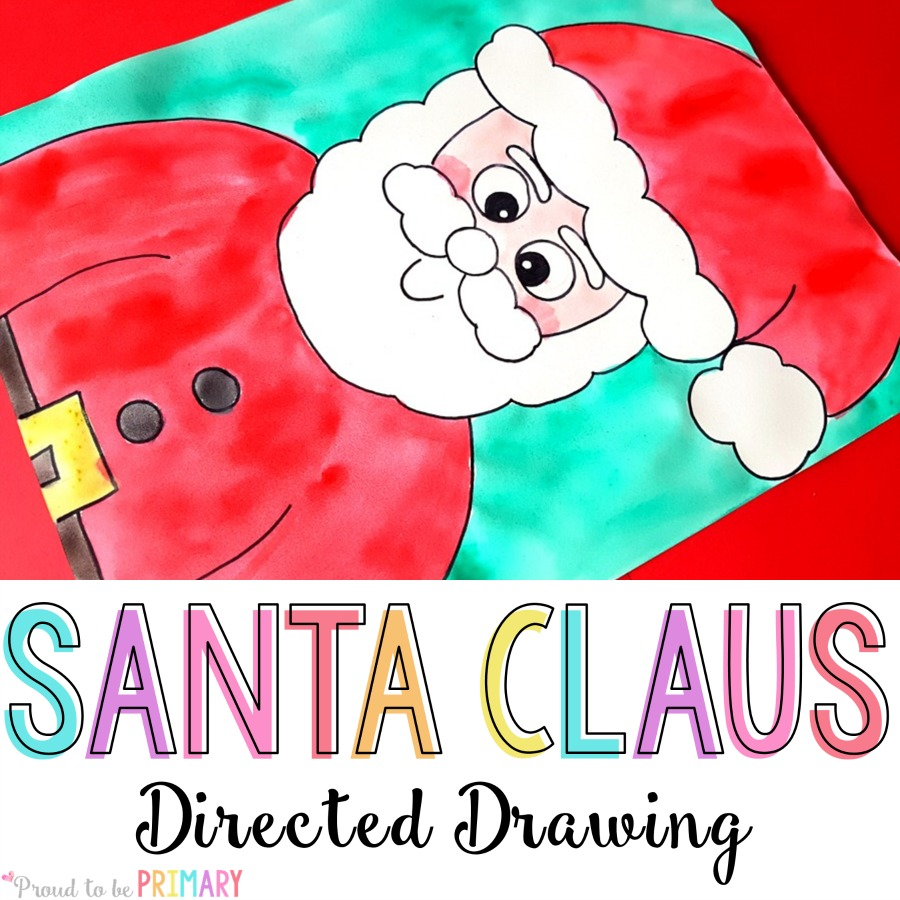 Dibujo guiado de Santa en Proud to be Primary