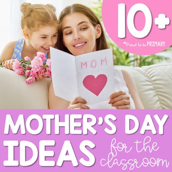 Mother's Day Celebration Ideas: Perfect For School – Proud ...