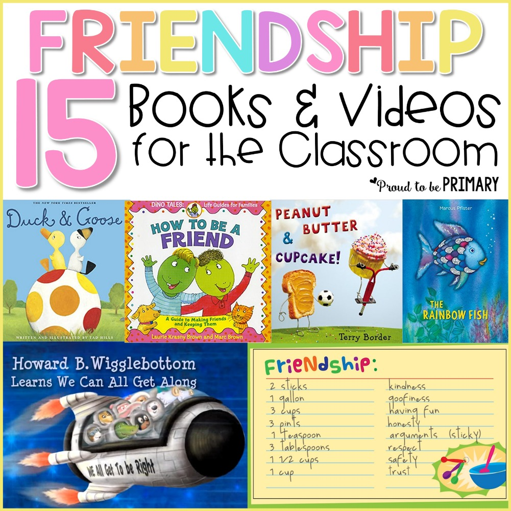 children's books about friendship - 15 books and videos for the classroom