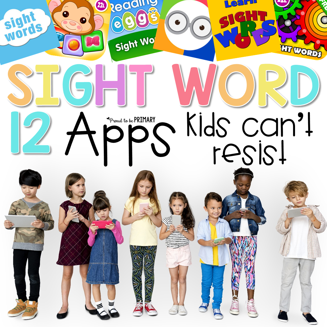 12 Clickworthy Sight Word Apps Kids Can't Resist