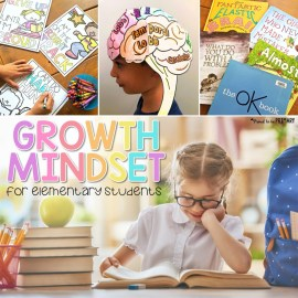 "Growth Mindset Activities for Elementary Students: Stop Hearing ""I Can't!"""