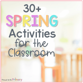 spring activities in a classroom with desks