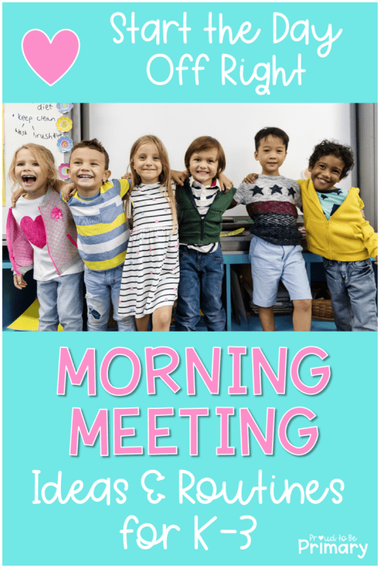 morning meeting ideas and routines for k-3