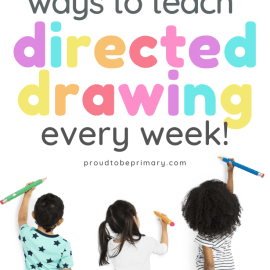 Fun Ways to Teach Directed Drawing in Your Weekly Lessons