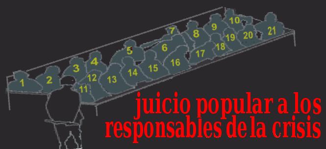 juicio popular a los responsables de la crisis