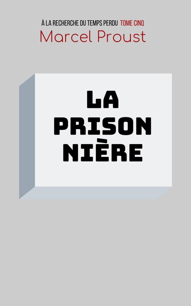 Couverture de La Prisonnière en mode Bauhaus