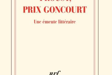Couverture de Proust, prix Goncourt (Thierry Laget)