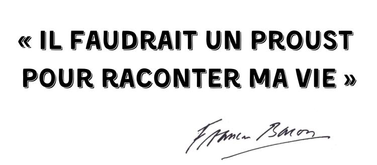 Francis Bacon, lecteur de Proust
