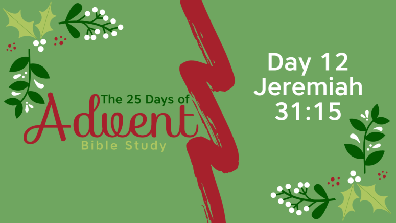 25 Days of Advent Bible Study Series {Day 12}