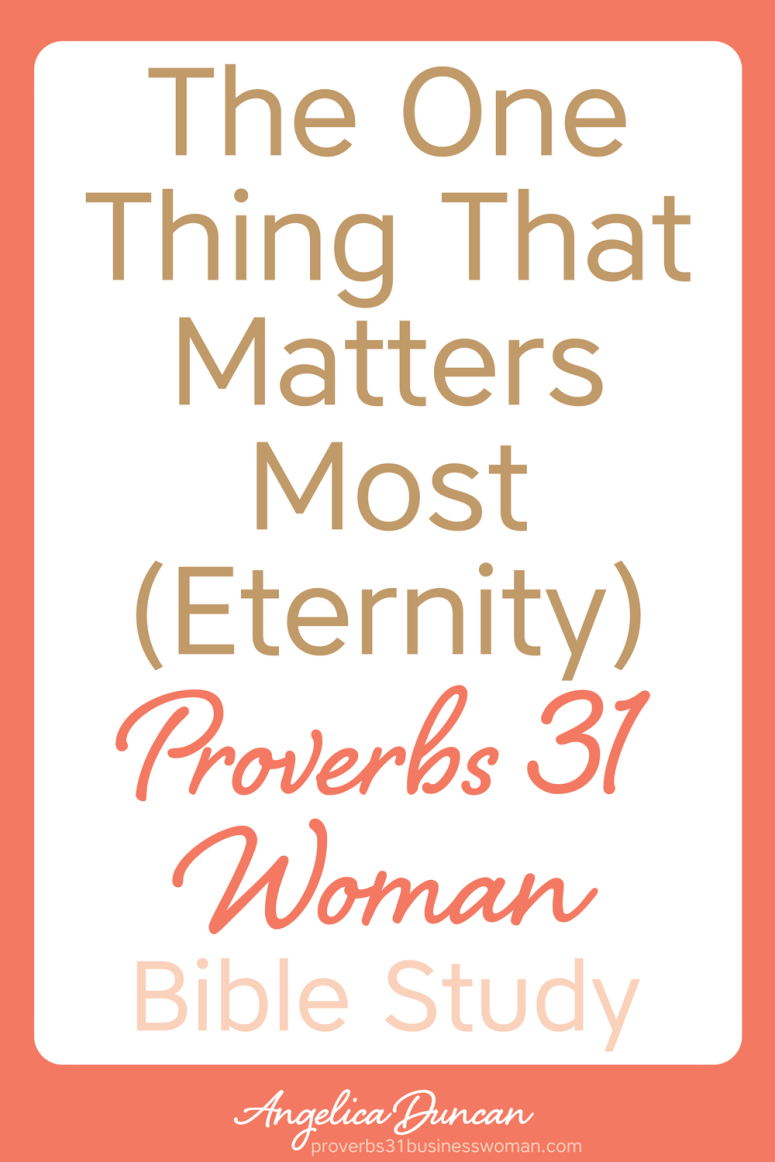 Of all the deeds you've done in you life, which one is giving you eternal rewards? Let's find out in our Proverbs 31 Woman Bible Study! #p31 #proverbs31woman #proverbs31businesswoman #biblestudy #christianblogger #jesusgirl