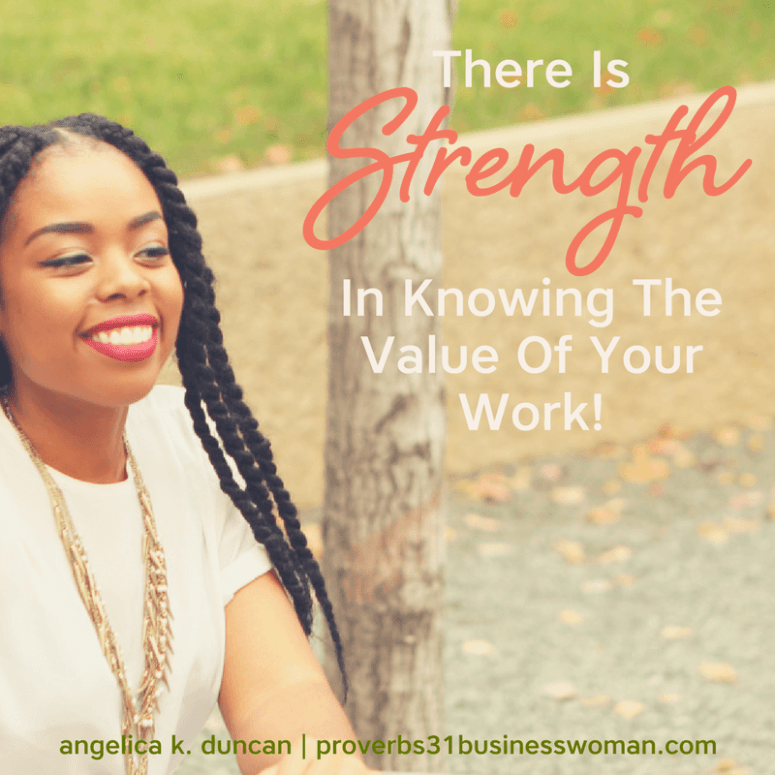 Do you know the value of your work? Let's discover the strength in knowing your worth and what you bring to the table in our Proverbs 31 Woman Bible Study! #p31 #proverbs31woman #proverbs31businesswoman #biblestudy #christianblogger #jesusgirl