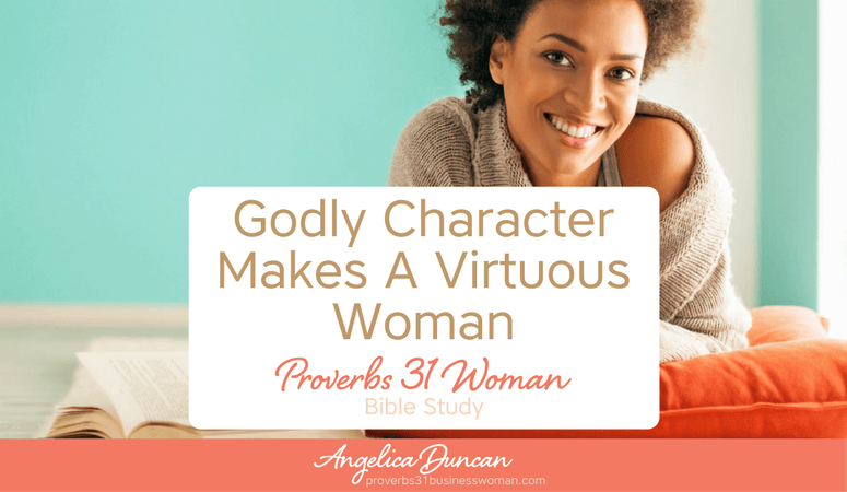 Proverbs 31 Woman Bible Study | Introduction To The Proverbs 31 Woman