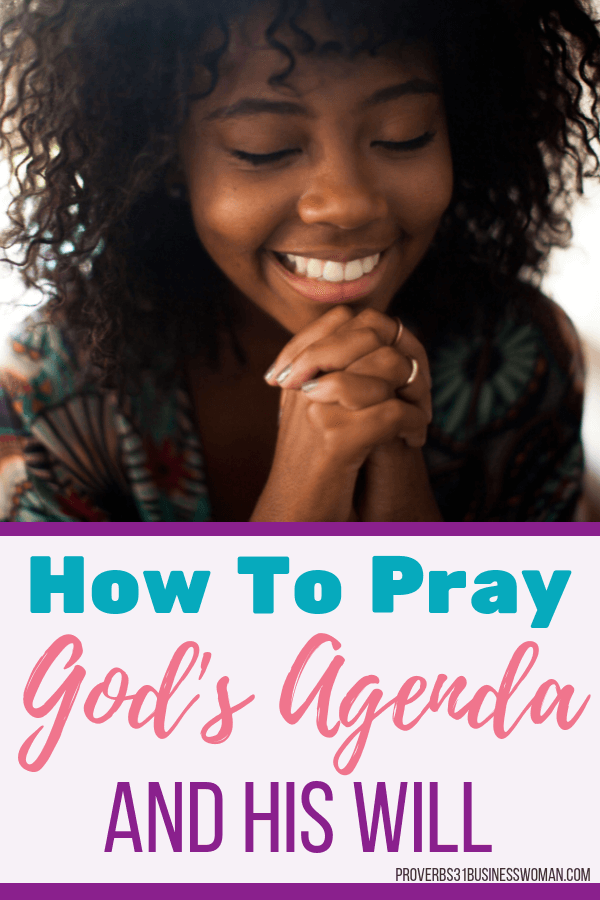 Praying God's Will | Praying God's Will and God's Agenda is KEY to getting your prayers answered. It's an effective prayer strategy that God honors. Let's learn how to focus your prayers on God's Will & His Kingdom here on earth! Join us for an in-depth Bible Study on how to pray effective prayers! Grab your printable companion workbook after you join! #rpaise #worship #proverbs31businesswoman #prayer #prayingwoman #biblestudy #christianblogger #jesusgirl