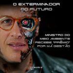 "Ricardo Salles recebe ""prêmio"" de Exterminador do Futuro na Câmara"