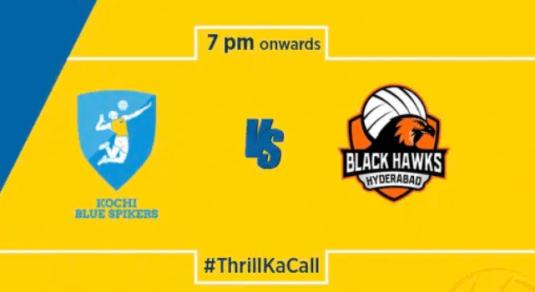Kochi Blue Spikers vs Black Hawks Hyderabad