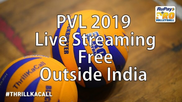 watch Pro Volleyball League 2019 Matches Outside India