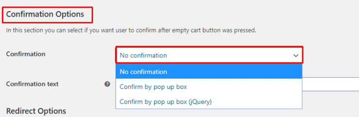 Confirmation Options