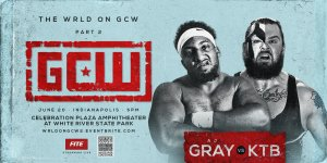 The Wrld On GCW Part 2