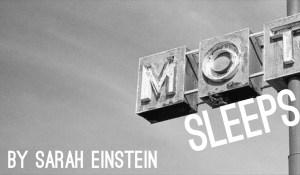 Mot Sleeps, by Sarah Einstein