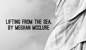 Lifting from the Sea, by Meghan McClure
