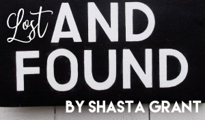 Lost and Found, by Shasta Grant