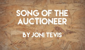 Hammer Price (Song of the Auctioneer), by Joni Tevis