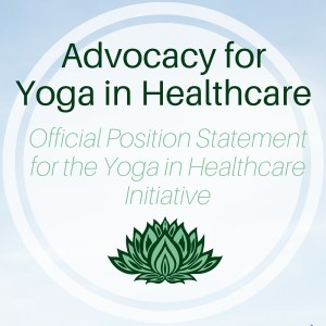Advocacy for Yoga in Healthcare