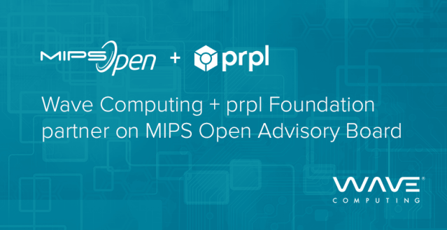 Wave Computing® Creates MIPS Open™ Advisory Board and chooses prpl foundation to incubate the new committee