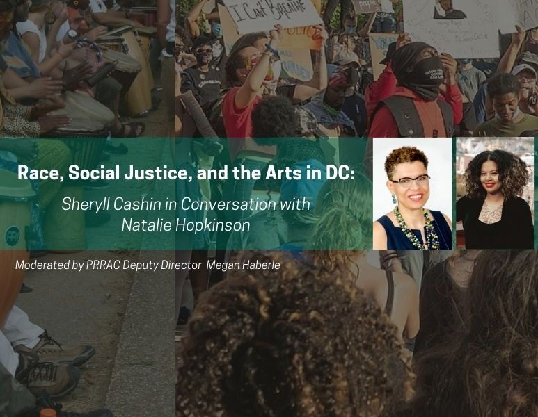 Video – Race, Social Justice, and the Arts in DC: Sheryll Cashin in Conversation w/ Natalie Hopkinson