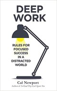 Cover of the book Deep Work by Cal Newport