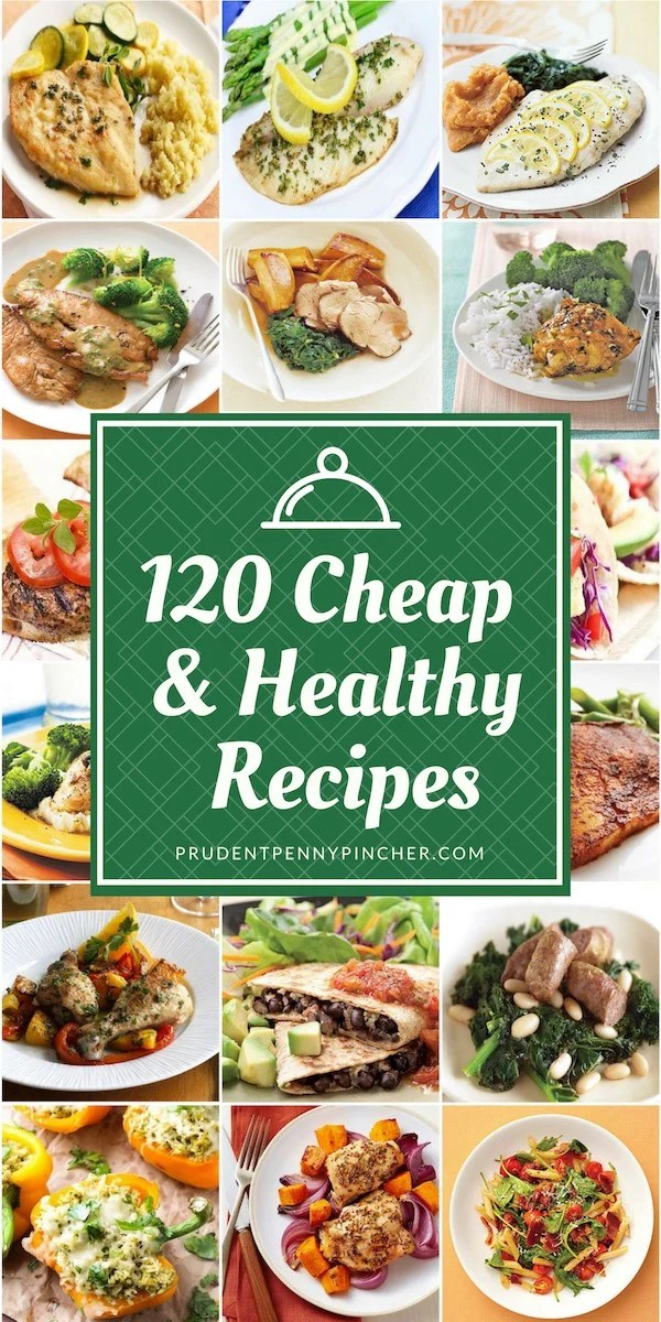 120 Cheap and Healthy Dinner Recipes