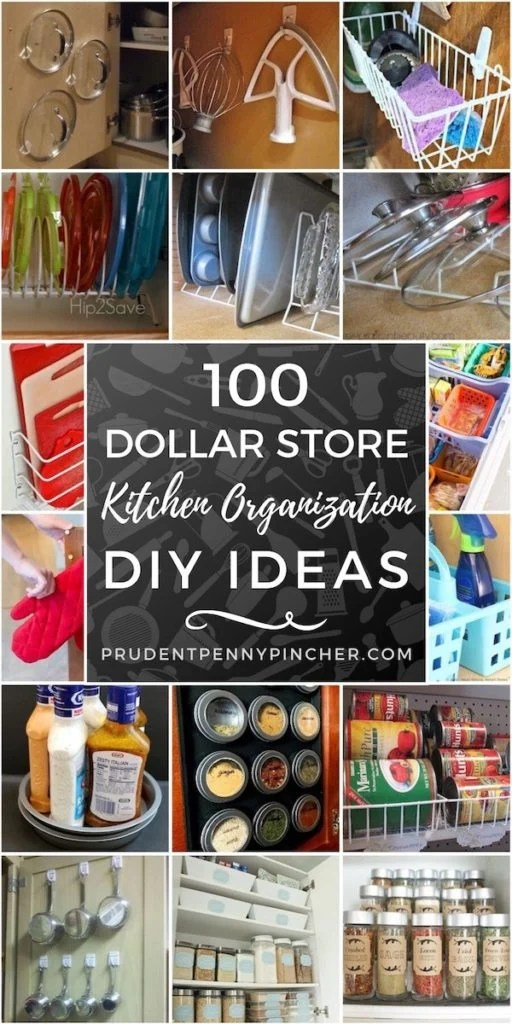 100 DIY Dollar Store Kitchen Organization Ideas for the Kitchen