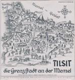 Tilsit: der Grenzstadt an der Memel. Verkehrsamt Tilsit unter Mithilfe des Verkehrs und Verschönerungsvereins, Tilsit (fragment folderu turystycznego z 1938 r.).