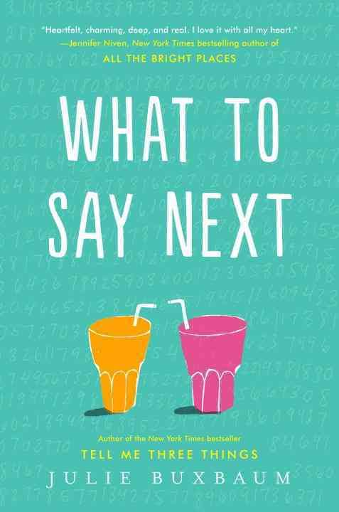 What+to+Say+Next+by+Julie+Buxbaum%2C+just+published+in+July%2C+is+perfect+for+Jennifer+Niven+and+Rainbow+Rowell+fans.