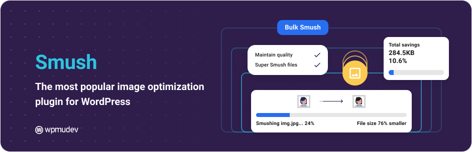 Smush – Compress, Optimize and Lazy Load Images