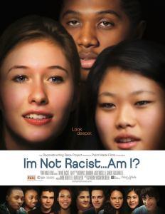 "Film Screening, ""I Am Not a Racist, Am I?"""