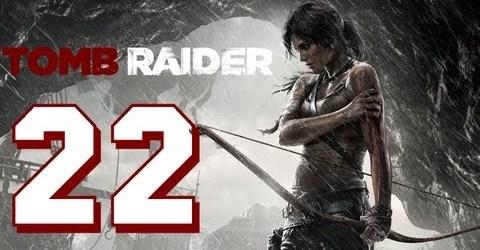Прохождение Tomb Raider на Русском (2013) — Часть 22 (Прорыв)