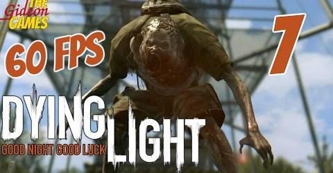 Прохождение Dying Light (Угасающий свет) HDPC60fps — Часть 7 (Новый Зомби. Теперь — с кислотой!)