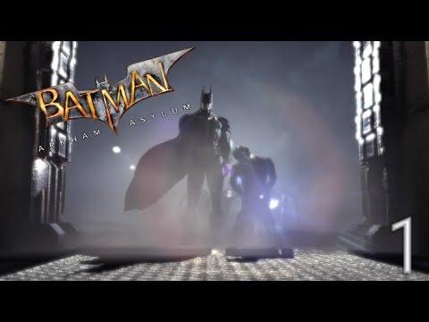 Прохождение Batman: Arkham Asylum: Прибытие в Лечебницу (ЧАСТЬ 1)