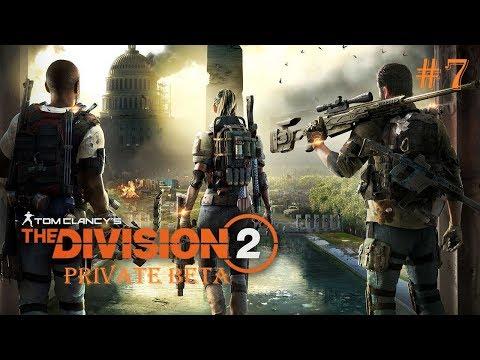 ВЫСОКОУРОВНЕВЫЙ КОНТЕНТ ► Tom Clancy's The Division 2  ► PRIVATE BETA #7