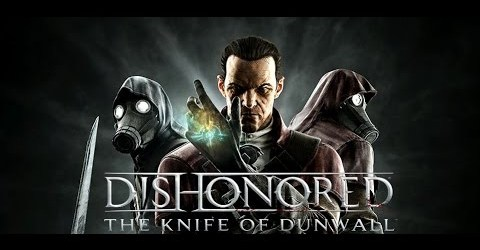 Dishonored: The Knife of Dunwall — Вынужденная мера