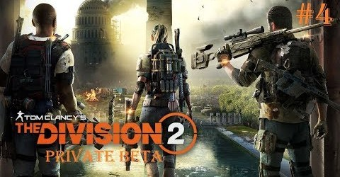 КООПЕРАТИВ ► Tom Clancy's The Division 2  ► PRIVATE BETA #4