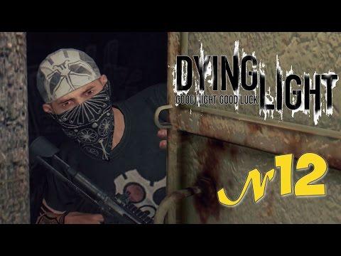 Прохождение «Dying Light» 12 серия КАНАЛИЗАЦИЯ