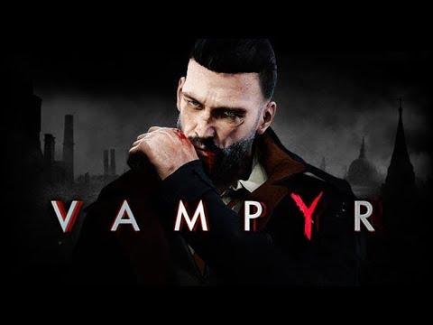 Vampyr E3 2017 Trailer