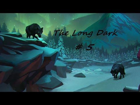 The Long Dark #5