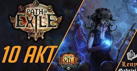 Path of Exile — У нас нет времени для игр, мы должны убивать 10 Акт