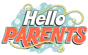 "Decorative image with the words: ""Hello Parents"""