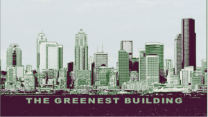 The Greenest Building
