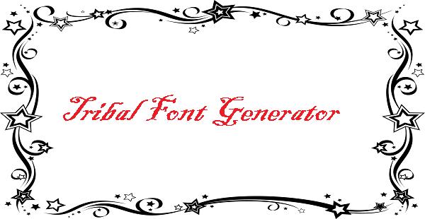 Tribal Font Generator