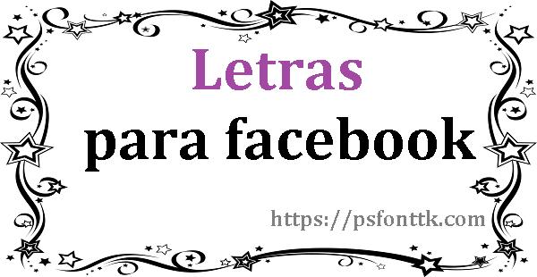 Letras para facebook